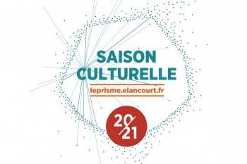 Saison Culturelle : Réservez et abonnez-vous !
