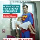 """Exposition """"Nous pouvons tous être des super héros"""""""