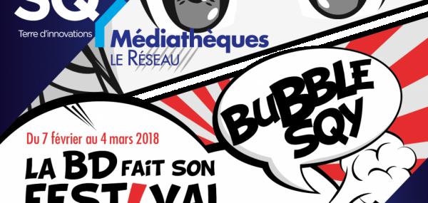 Le programme du Festival BD, Bubble SQY à Elancourt