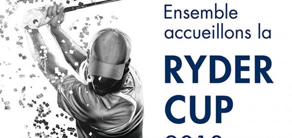 Ensemble accueillons la Ryder Cup 2018